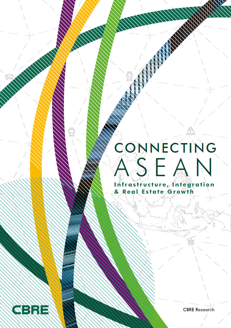 Singapore Major Report Connecting ASEAN: Infrastructure, Integration & Real Estate Growth