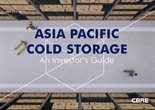 Asia Pacific Cold Storage - An Investor's Guide