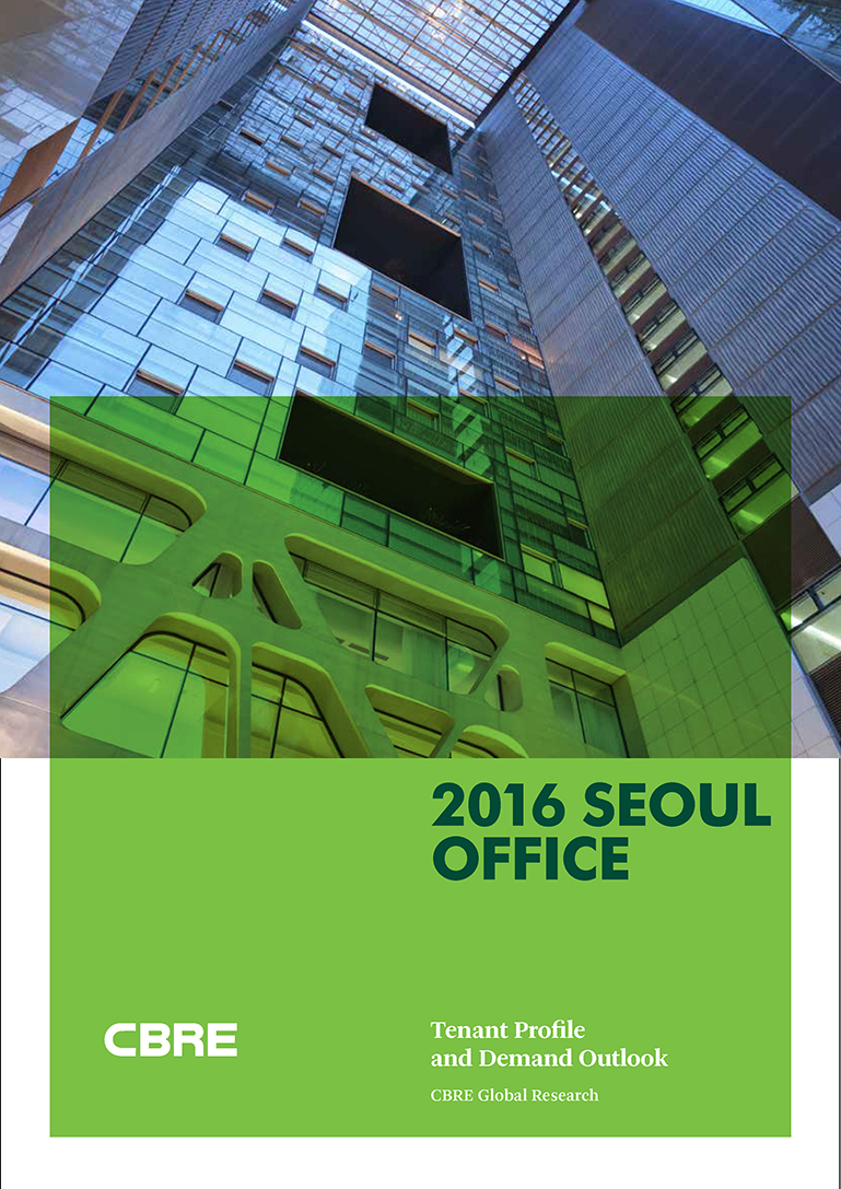 2016 Seoul Office Tenant Profile and Demand Outlook