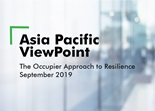 Asia Pacific ViewPoint - The Occupier Approach to Resilience September 2019