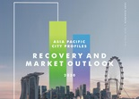 Asia Pacific City Profiles Recovery and Market Outlook 2020