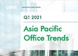 Asia Pacific Office Trends Q1 2021